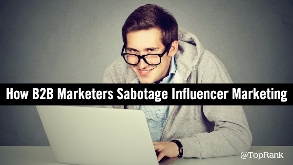 sabotage-b2b-influencer-marketing