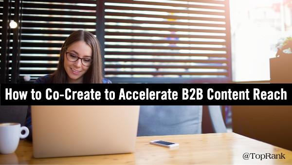 co-create-accelerate-b2b-content