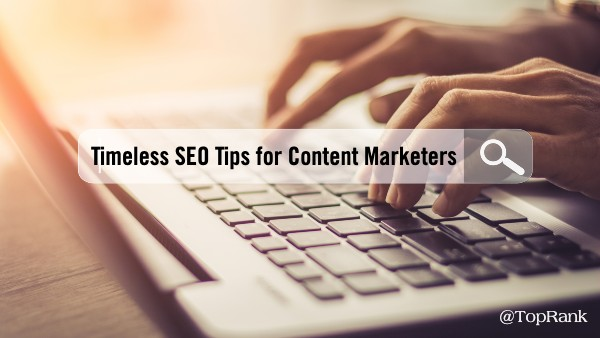 timeless-seo-tips-content-marketers